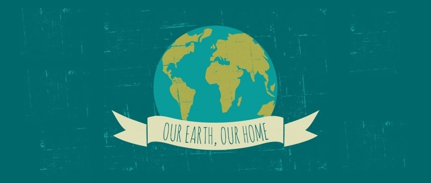 Our Earth, Our Home